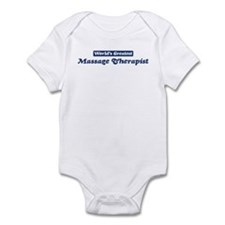 Worlds greatest Massage Thera Infant Bodysuit