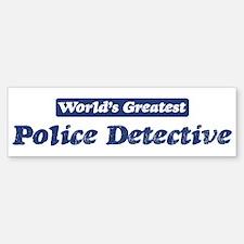 Worlds greatest Police Detect Bumper Bumper Bumper Sticker