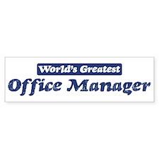Worlds greatest Office Manage Bumper Bumper Sticker