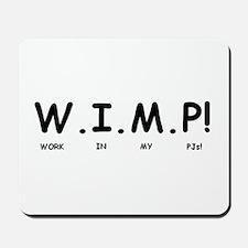 W.I.M.P! Mousepad