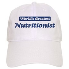 Worlds greatest Nutritionist Baseball Cap