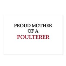 Proud Mother Of A POULTERER Postcards (Package of