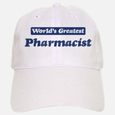 Worlds greatest Pharmacist Baseball Baseball Cap