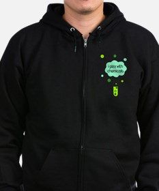 I Play with Chemicals Zip Hoodie