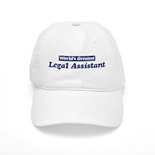 Worlds greatest Legal Assista Baseball Cap