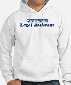 Worlds greatest Legal Assista Hoodie