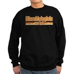 Microbiologists are Hot Sweatshirt (dark)