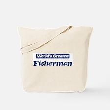 Worlds greatest Fisherman Tote Bag