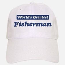 Worlds greatest Fisherman Baseball Baseball Cap