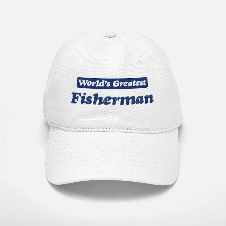 Worlds greatest Fisherman Baseball Baseball Cap