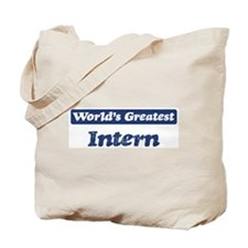 Worlds greatest Intern Tote Bag