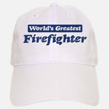Worlds greatest Firefighter Baseball Baseball Cap