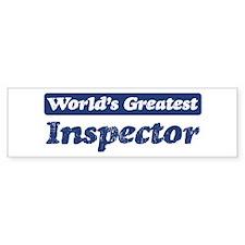 Worlds greatest Inspector Bumper Bumper Sticker