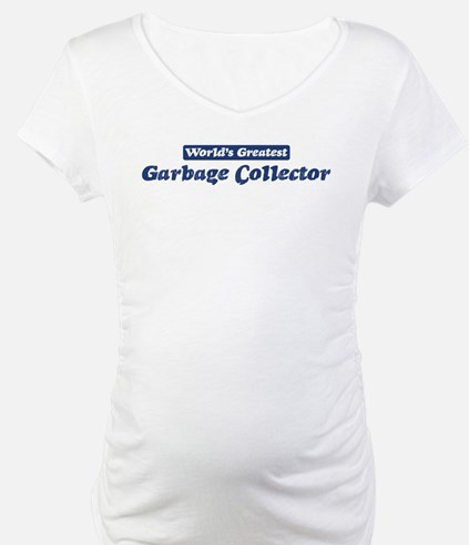 Worlds greatest Garbage Colle Shirt