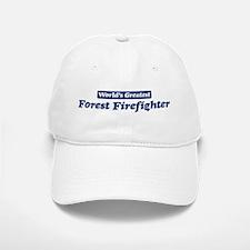 Worlds greatest Forest Firefi Baseball Baseball Cap