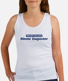 Worlds greatest Home Inspecto Women's Tank Top