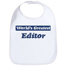 Worlds greatest Editor Bib