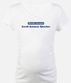 Worlds greatest Earth Science Shirt
