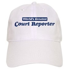 Worlds greatest Court Reporte Baseball Cap