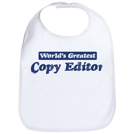 Worlds greatest Copy Editor Bib