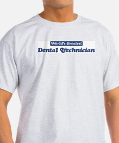 Worlds greatest Dental Techni T-Shirt