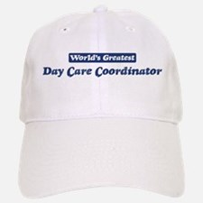 Worlds greatest Day Care Coor Baseball Baseball Cap