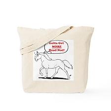 Gotta Get more Head Nod! Tote Bag