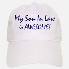 My Son In Law is awesome Baseball Baseball Cap