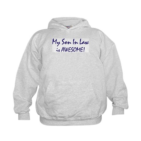 My Son In Law is awesome Kids Hoodie