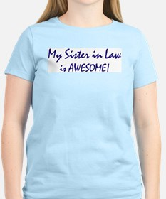 My Sister in Law is awesome T-Shirt