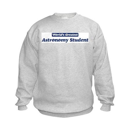 Worlds greatest Astronomy Stu Kids Sweatshirt