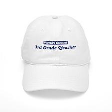 Worlds greatest 3rd Grade Tea Baseball Cap