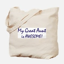 My Great Aunt is awesome Tote Bag