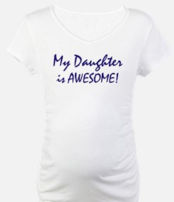 My Daughter is awesome Shirt