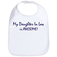 My Daughter In Law is awesome Bib