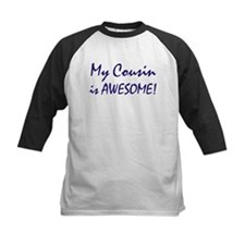 My Cousin is awesome Tee