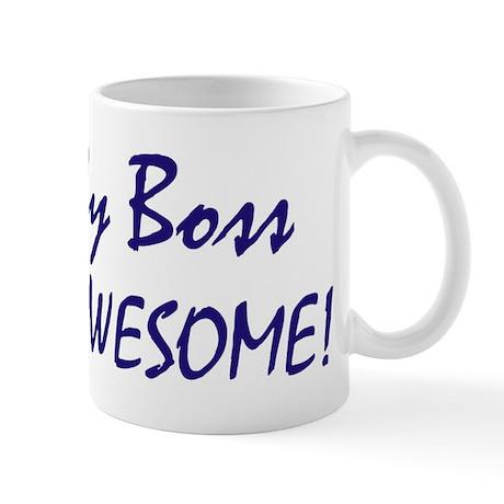 My Boss is awesome Mug