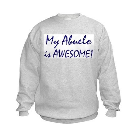 My Abuelo is awesome Kids Sweatshirt