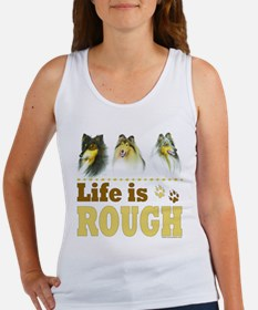 Life is Rough (Collie) Women's Tank Top