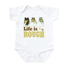 Life is Rough (Collie) Onesie