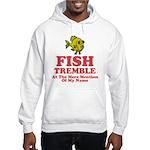 Fish Tremble Hooded Sweatshirt