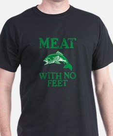 Meat With No Feet T-Shirt