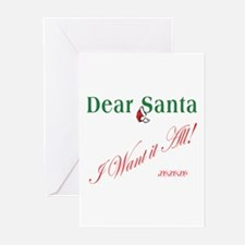 Dear Santa I Want It All Greeting Cards (Package o