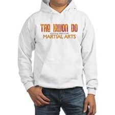 Tae Kwon Do Anything Else Hoodie