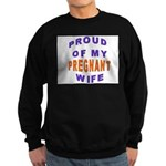 PROUD OF MY PREGNANT WIFE Sweatshirt (dark)