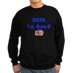 SOFA SO GOOD Sweatshirt (dark)