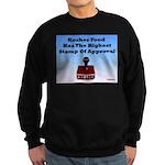 Kosher Food Has The Highest S Sweatshirt (dark)