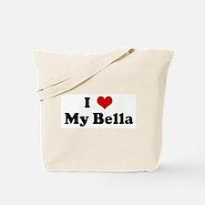 I Love My Bella Tote Bag