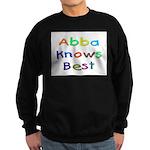 Jewish Abba Knows Best Sweatshirt (dark)