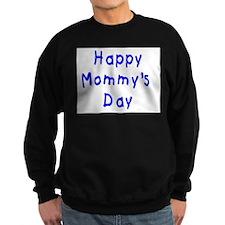 happy Mommy's Day Sweatshirt